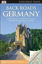 Back Roads Germany (DK Eyewitness Travel Guide)