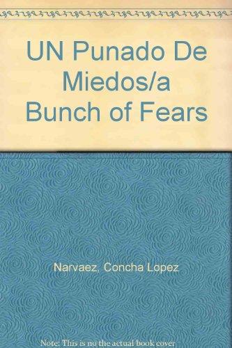 Puñado de miedos, un por Concha Lopez Narvaez