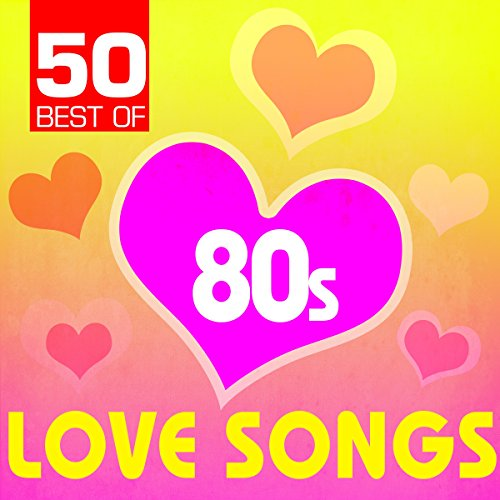 50 Best of 80s Love Songs