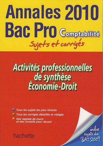 Activités professionnelles de synthèse Economie-Droit Bac Pro Comptabilité : Sujets et corrigés