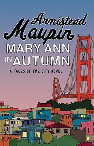Mary Ann in Autumn: Tales of the City 8 por Armistead Maupin