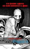 I 28 Racconti e Misteri che hanno Terrorizzato il Mondo