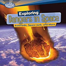 Exploring Dangers in Space: Asteroids, Space Junk, and More