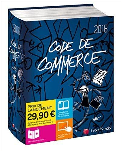 Code de commerce 2016 - jaquette Elyx de Philippe Pétel (Sous la direction de) ( 24 septembre 2015 ) par Philippe Pétel (Sous la direction de)