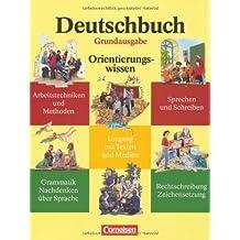 Deutschbuch - Grundausgabe: 5.-10. Schuljahr - Orientierungswissen: Schülerbuch