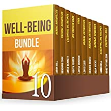 Well-Being BUNDLE: The Most Effective Ways to Use Essential Oils and Herbal Antibiotics to Improve Your Health (English Edition)