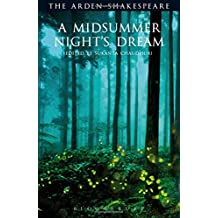 A Midsummer Night's Dream: Third Series (Arden Shakespeare Third)