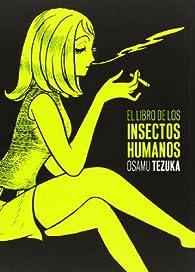 El libro de los insectos humanos par Osamu Tezuka