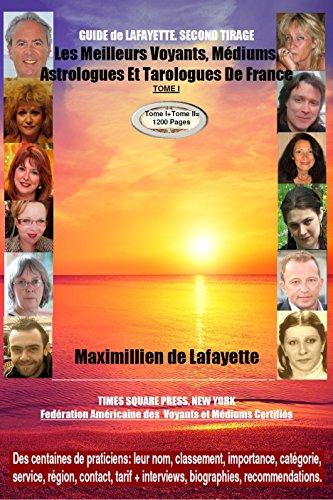 bf3dcbc3bc99c6 GUIDE DE LAFAYETTE SECOND TIRAGE. Les meilleurs voyants médiums astrologues  et tarologues de France.