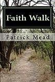 Faith Walk: Lessons for the Life of Faith