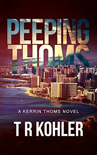 peeping-thoms-a-kerrin-thoms-mystery-english-edition