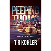 Peeping Thoms: A Kerrin Thoms Mystery (English Edition)