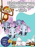 Kinderlieder von Little Baby Bum - Tiere