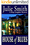 House of Blues: An Action-Packed New Orleans Thriller; Skip Langdon #5 (The Skip Langdon Series) (English Edition)