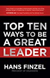 #5: Top Ten Ways to Be a Great Leader