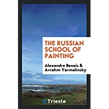 The Russian School of Painting