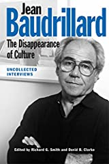 Jean Baudrillard: The Disappearance of Culture Paperback