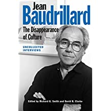 Jean Baudrillard: The Disappearance of Culture