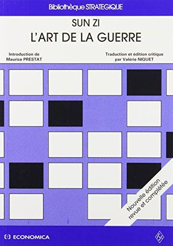 L'ART DE LA GUERRE. Nouvelle édition