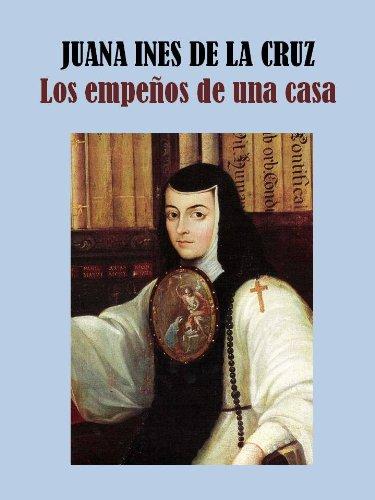 LOS EMPEÑOS DE UNA CASA (Spanish Edition)