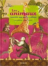 ANIMAUX RACONTES PETITS CURIEU