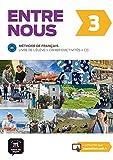 Entre nous 3 (B1): Livre de l'élève + cahier d'exercices + CD audio