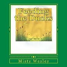 Feeding the Ducks (English Edition)