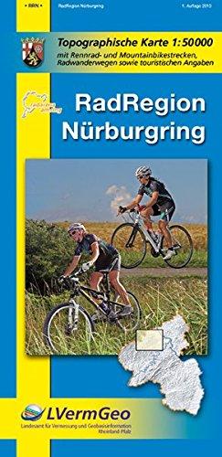 RadRegion Nürburgring (R): Topographische Karte 1:50000 mit Rennrad- und Mountainbikestrecken, Radwanderwegen sowie touristischen Angaben (Freizeitkarten Rheinland-Pfalz 1:50000 /1:100000)