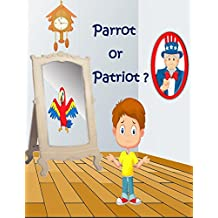 Parrot or Patriot? (Reflections Book 1) (English Edition)