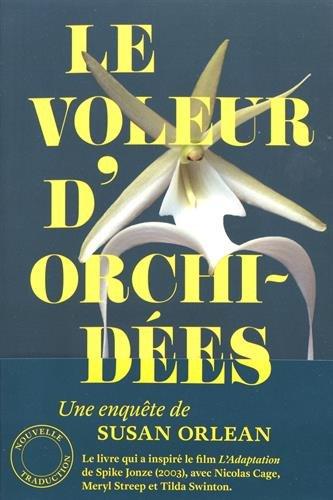 Le voleur d'orchidées par Susan Orlean
