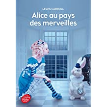 Alice au pays des merveilles - Texte intégral