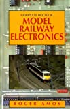 Complete Book of Model Railway Electronics