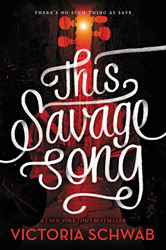 This Savage Song (Monsters of Verity) por Victoria Schwab