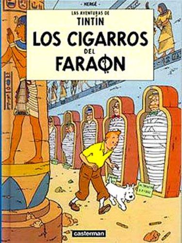 Los Cigarros Del Faraon por Herge