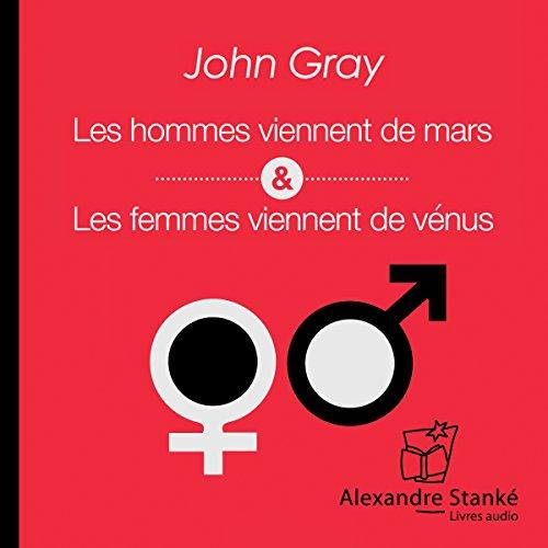 Les hommes viennent de Mars, les femmes viennent de Vénus par John Gray
