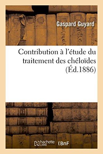 Contribution à l'étude du traitement des chéloïdes