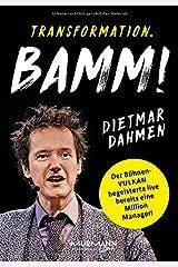 Transformation. BAMM! Management in der Vulkanökonomie Taschenbuch
