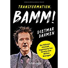 Transformation. BAMM! Management in der Vulkanökonomie