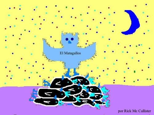 El Matagallos por Rick Mc Callister