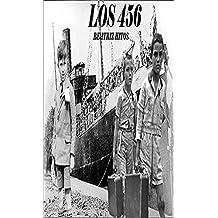 LOS 456 (EL SOBREVIVIENTE UN HOMBRE QUE VIVIÓ ENTRE GUERRAS nº 1)