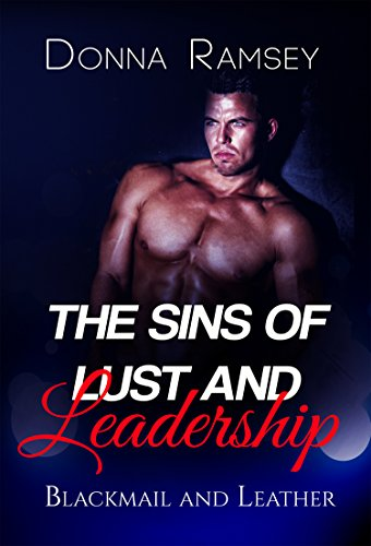 the-sins-of-lust-and-leadership-blackmail-and-leather-fantasy-romance-book-2-english-edition