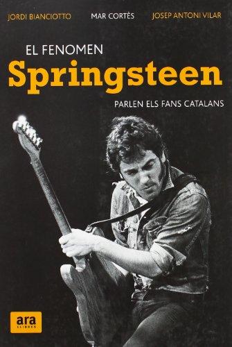El fenomen Springsteen por Jordi Bianciotto