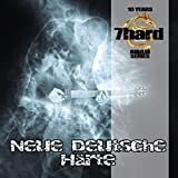 Neue Deutsche Härte (7hard Jubilee Series)