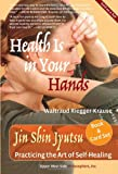 HEALTH IS IN YOUR HANDS