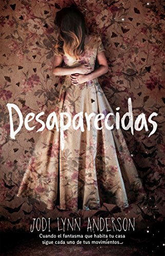 Desaparecidas por Jodi Lynn Anderson