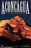 Image de Aconcagua: A Climbing Guide, Second Edition