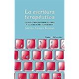 La escritura terapéutica (Guías del escritor)