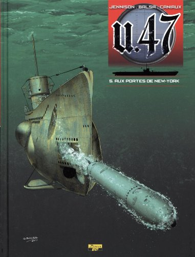 U.47, Tome 5 :