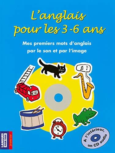 L'anglais pour les 3-6 ans (+ 1 CD) par Michel MARCHETEAU