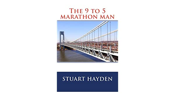 The 9 5 marathon man ebook stuart hayden brightroom photography the 9 5 marathon man ebook stuart hayden brightroom photography amazon kindle store fandeluxe PDF